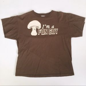 """Other - """"I'm a Fun Guy"""" Funny Mushroom Graphic Tee"""